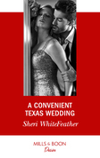 A Convenient Texas Wedding (Mills & Boon Desire) (Texas Cattleman's Club: The Impostor, Book 3)
