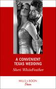 A Convenient Texas Wedding (Mills & Boon Desire) (Texas Cattleman's Club: The Impostor, Book 3)