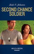 Second Chance Soldier (Mills & Boon Heroes) (K-9 Ranch Rescue, Book 1)