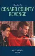Conard County Revenge (Mills & Boon Heroes) (Conard County: The Next Generation, Book 37)