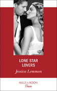 Lone Star Lovers (Mills & Boon Desire) (Dallas Billionaires Club, Book 1)