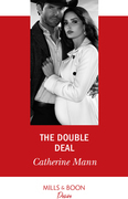 The Double Deal (Mills & Boon Desire) (Alaskan Oil Barons, Book 2)