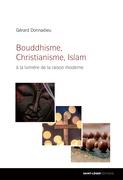 Bouddhisme, Christianisme, Islam