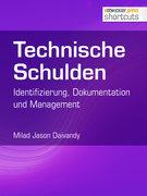 Technische Schulden: Identifizierung, Dokumentation und Management