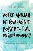 Votre animal de compagnie possède-t-il un sixième sens?