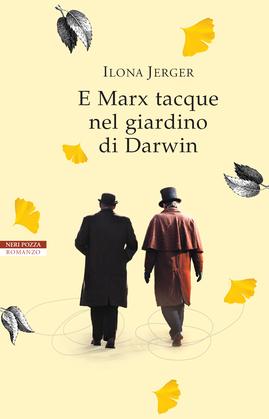 E Marx tacque nel giardino di Darwin