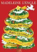 The Twenty-four Days Before Christmas