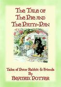 THE TALE OF THE PIE AND THE PATTY-PAN - The Tales of Peter Rabbit Book 07