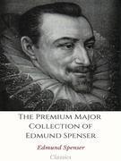 The Premium Major Collection of Edmund Spenser