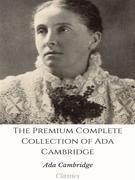 The Premium Complete Collection of Ada Cambridge