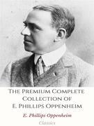 The Premium Complete Collection of E. Phillips Oppenheim