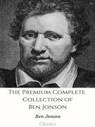 The Premium Complete Collection of Ben Jonson