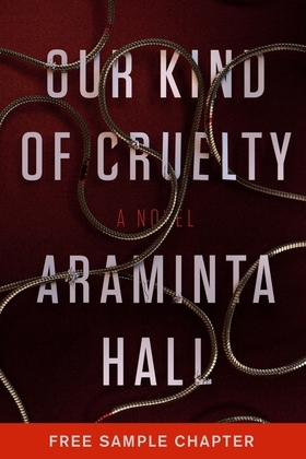 Our Kind of Cruelty: Free Sample Chapter