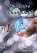 Une lettre à l'humanité