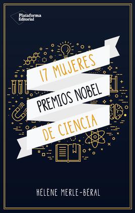 17 mujeres Premios Nobel de ciencia