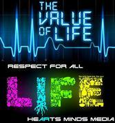 Value for life. Respect for all life.