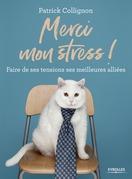 Merci mon stress !
