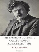 The Premium Complete Collection of G. K. Chesterton