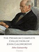 The Premium Complete Collection of John Galsworthy