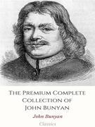 The Premium Complete Collection of John Bunyan
