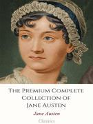 The Premium Complete Collection of Jane Austen