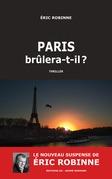 Paris brûlera-t-il ?