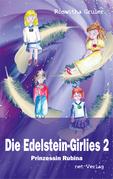 Die Edelstein-Girlies 2 - Prinzessin Rubina