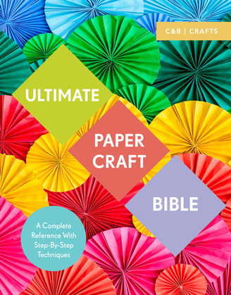 Ultimate Papercraft Bible