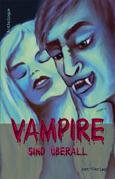 Vampire sind überall