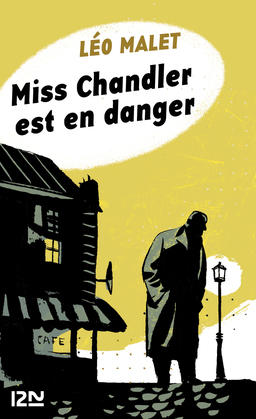 Miss Chandler est en danger