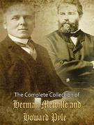 The Complete Collection of Herman Melville and Howard Pyle