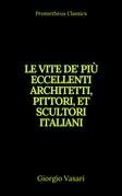 Le vite de' più eccellenti architetti, pittori, et scultori italiani (Indice attivo)