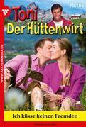 Toni der Hüttenwirt 186 – Heimatroman