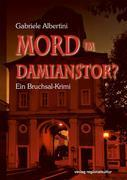 Mord im Damianstor?