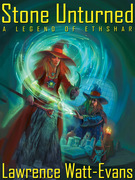 Stone Unturned: A Legend of Ethshar