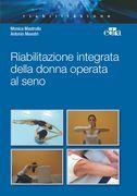 Riabilitazione integrata della donna operata al seno