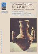 La protohistoire de l'Europe