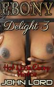 Ebony Delight 3