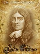 The Collected Complete Works of John Milton