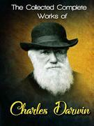The Collected Complete Works of Charles Darwin