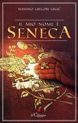 Il mio nome è Seneca