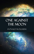 One Against the Moon