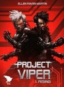 Project Viper - 1 - Rising