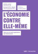 L'économie contre elle-même