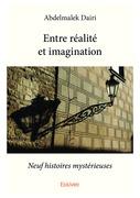 Entre réalité et imagination