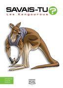 Savais-tu? - En couleurs 61 - Les Kangourous