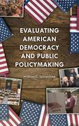 Evaluating American Democracy and Public Policymaking