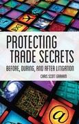 Protecting Trade Secrets