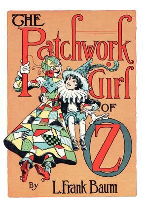 The Illustrated Patchwork Girl of Oz