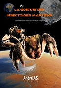 La guerre des insectoïdes martiens